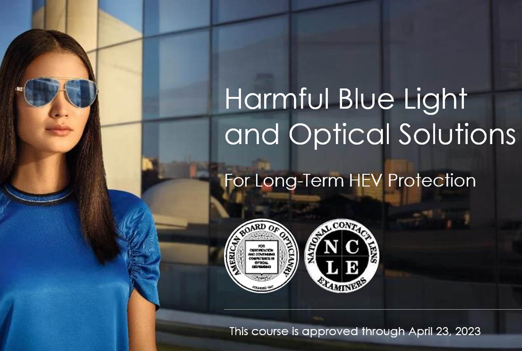 Harmful Blue Light and Optical Solutions