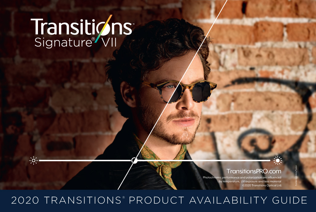 <em>Transitions<sup>®</sup> Signature<sup>®</sup></em> VII Product Availability Guide