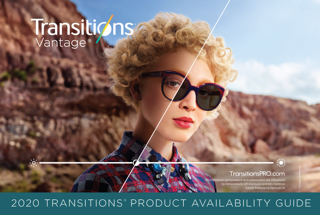 <em>Transitions<sup>®</sup> Vantage<sup>®</sup></em> Product Availability Guide