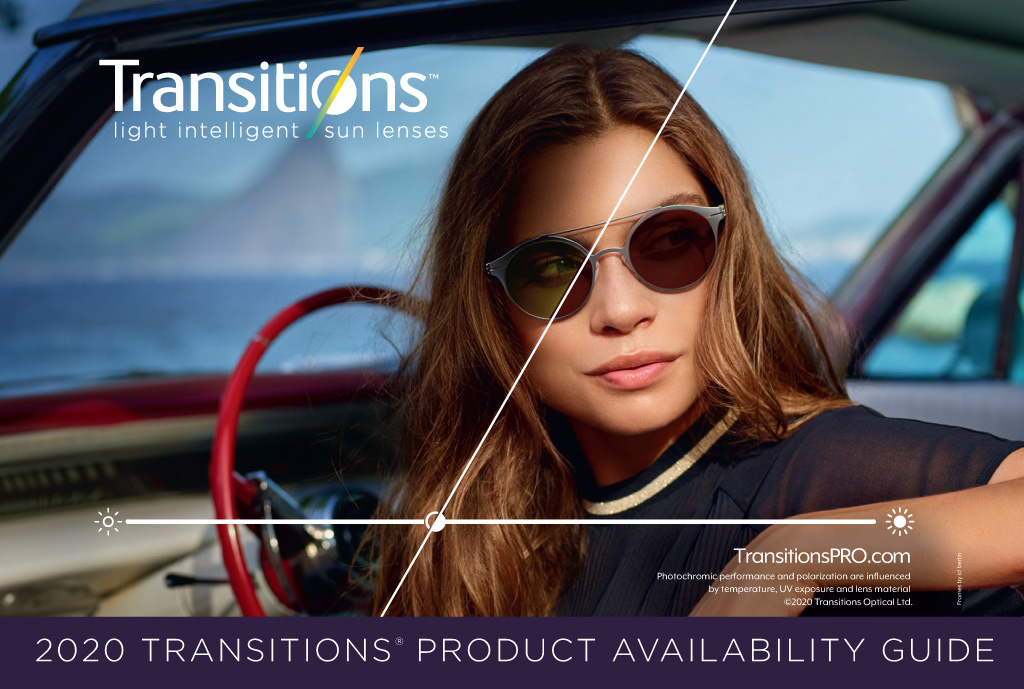 <em>Transitions<sup>®</sup> Light Intelligent Sun Lenses</em> Product Availability Guide