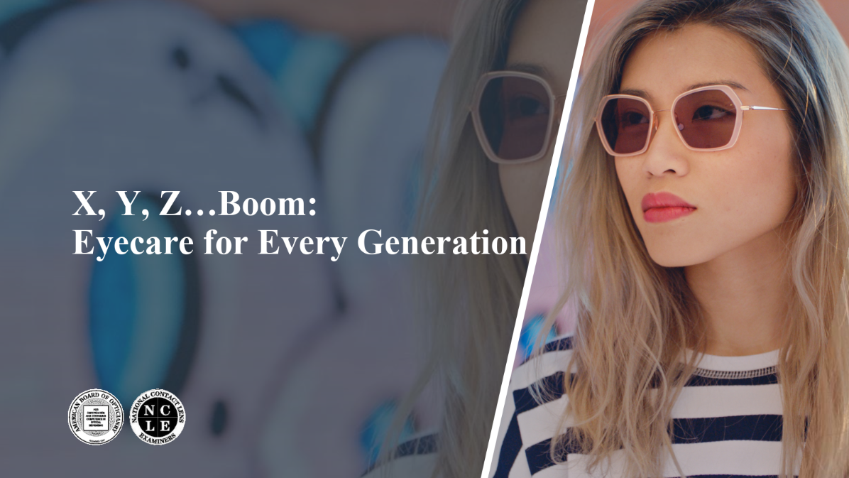 X, Y, Z … Boom: Eyecare for Every Generation ABO