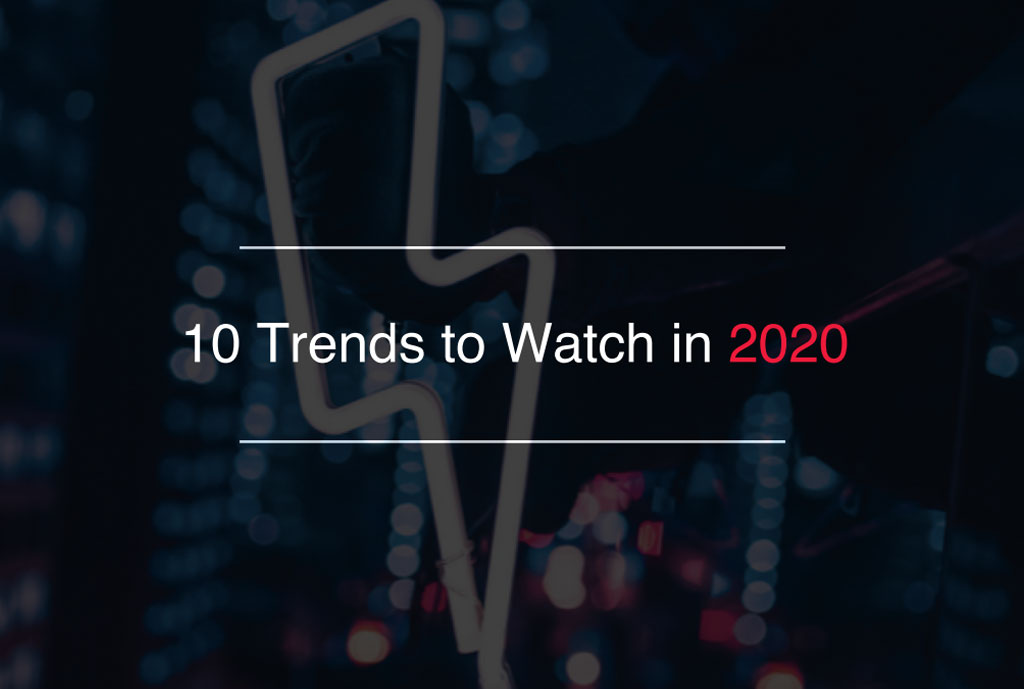 10 Trends Through a 2020 Lens