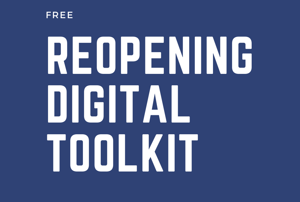 Reopening Digital Tool Kit