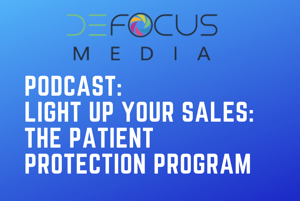 Defocus Media Podcast: Light Up Your Sales